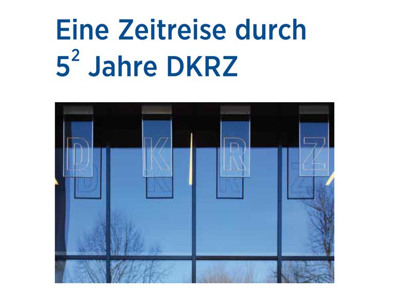 """Jubilee publication """"25 Years of the DKRZ"""""""